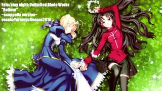 [Yorozuya] Believe (Kalafina) - Fate/stay night: Unlimited Blade Works ED-Acappella Fan Cover「歌ってみた」