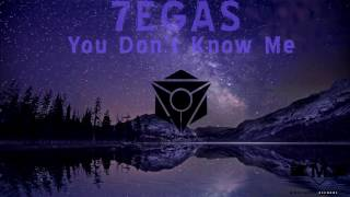 7EGAS - You Don't Know Me [OUT NOW!]