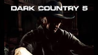 Dark Country 5 - Devil's Gonna Come