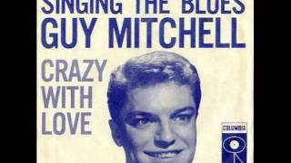 Guy Mitchell - Singing the blues (1956)