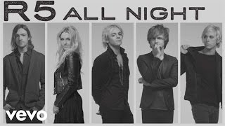 R5 - All Night (Audio Only)