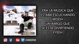 9 CONDE SPAIK - SALGO DE CASA (CON LETRA)