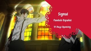 [91 Days Opening] Signal - Cover en Español