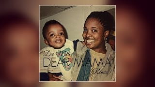 2Pac - Dear Mama (Dee Milli Remix/Cover)