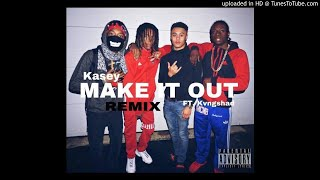 "Kasey X Kvngshad ""Make It Out"" (remix)"