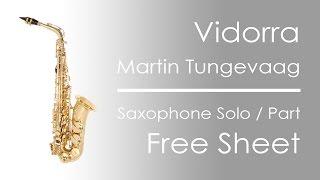 Vidorra - Martin Tungevaag | Saxophone Solo Notes | Free Sheet