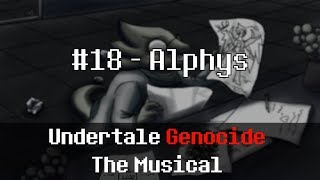 Undertale Genocide: The Musical - Alphys