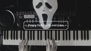 Happy birthday but it's so scary- Merkeyz [Piano]