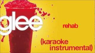 GLEE - Rehab (Karaoke / Instrumental) [HQ]
