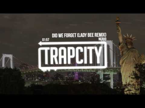 NERVO - Did We Forget (Lady Bee Remix)