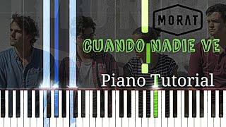Morat - Cuando nadie ve   Piano Tutorial Cover
