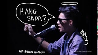 Amirudin Hizadin - Hang Sapa