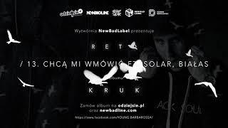 13. ReTo ft. Solar, Białas - CHCĄ MI WMÓWIĆ (prod. Kubi Producent)