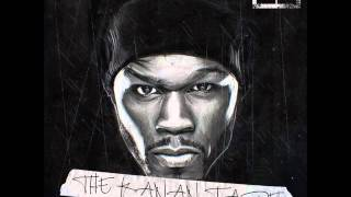 02. Too Rich For The Bitch - 50 Cent [The Kanan Tape]