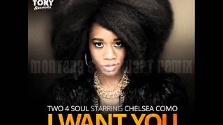Two 4 Soul Feat Chelsea Como - I Want You - Montana & Stewart Remix (Tony Records)