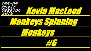 IGS-DB Music Session 2015 - Kevin MacLeod - Monkeys Spinning Monkeys #6