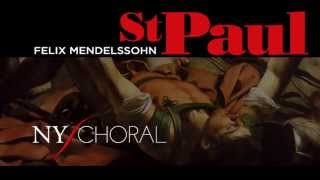The New York Choral Society performs a rare gem: Mendelssohn's St. Paul (Jan. 25 2015 Carnegie Hall)
