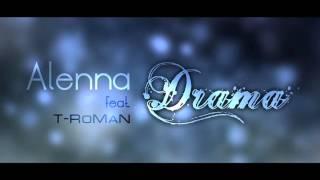 Alenna feat.  T-RoMaN - Drama (lyric video)