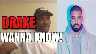 Drake-Wanna Know (remix) ft Dave REACTION