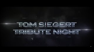 Tom Siegerts Tribute Video