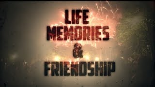 Life, Memories & Friends (Shanghai 2014, Music Video Remake)