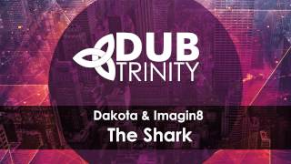 Dakota & Imagin8 - The Shark