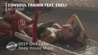 Consoul Trainin feat. Eneli - No Saint