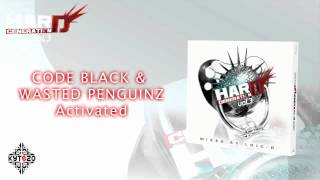 CODE BLACK & WASTED PENGUINZ - Activated [HARD GENERATION VOL.3 - TRACK 18]