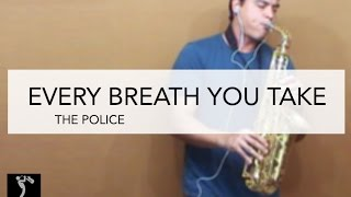 Every Breath you Take - The Police