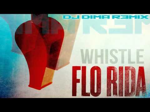 flo-rida-whistle-dj-dima-remix-new-house-2012-djdima1994