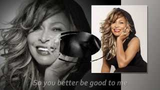 Tina Turner - Better Be Good To Me Lyrics