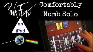 Comfortably Numb Solo on iPad Garageband