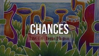 Ponto de Equilíbrio - Chances (Álbum Essa é a Nossa Música) [Áudio Oficial]