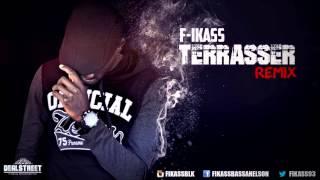 Terrasser Remix _ F-ikass