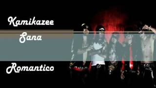 Kamikazee - Sana - with lyrics