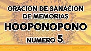 PODEROSA ORACION DE SANACION DE MEMORIAS ANCESTRALES HOOPONOPONO # 5.