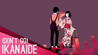 【Coru】 Ikanaide (Don't Go) 【English】 THANKS FOR 2K+!