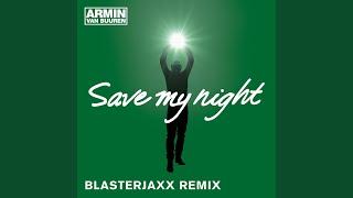Save My Night (BlasterJaxx Radio Edit)