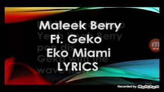 Maleek berry eko miami lyrics video officed yahye j