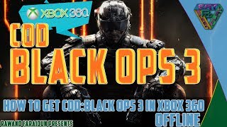 How to get cod black ops 3 on xbox360 offline videos