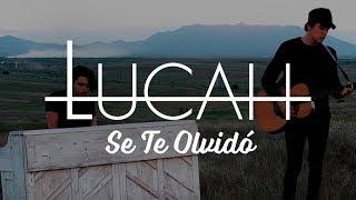 Lucah - Se Te Olvidó (Video Oficial)
