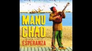 Manu Chao-...Le rendez vous...-PRÒXIMA ESTACIÒN ESPERANZA