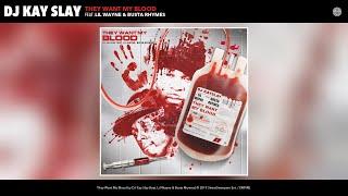 DJ Kay Slay - They Want My Blood (Audio) (feat. Lil Wayne & Busta Rhymes)