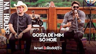 Israel e Rodolffo - Gosta de mim só hoje (DVD Sétimo Sol)
