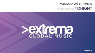 Pablo Anon & Type41- Tonight (Original Mix)