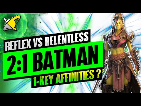 REFLEX VS RELENTLESS GEAR | 2:1 Batman Forever | 1-Key All Affinities !? | RAID: Shadow Legends