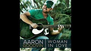 "Aaron Goodvin - ""Woman in Love"" RR2017"