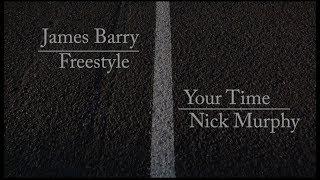 James Barry   Freestyle   Nick Murphy