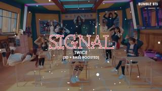 [3D+BASS BOOSTED] TWICE (트와이스) - SIGNAL | bumble.bts