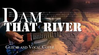 Alice in Chains - Dam That River | Vocal & Guitar Cover with Solo and Tabs